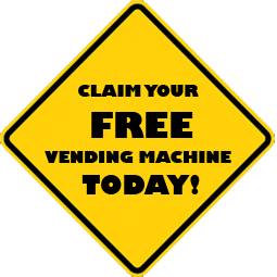 Claim your free vending machine today
